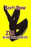 Zen in the Blink of an Eye