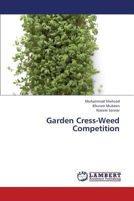 Garden Cress-Weed Competition