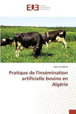 Pratique de Linsemination Artificielle Bovine en Algérie