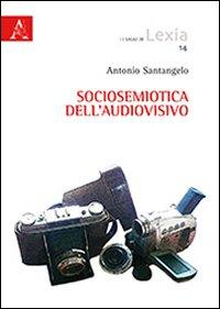 Sociosemiotica dell'audiovisivo