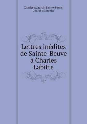 Lettres Inedites de Sainte-Beuve a Charles Labitte