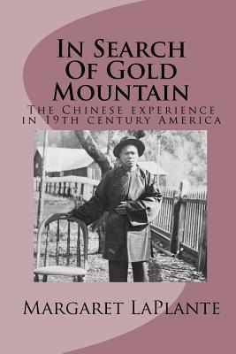 In Search of Gold Mountain