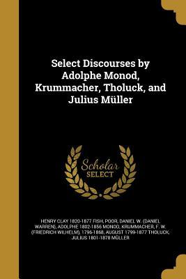 SELECT DISCOURSES BY ADOLPHE M