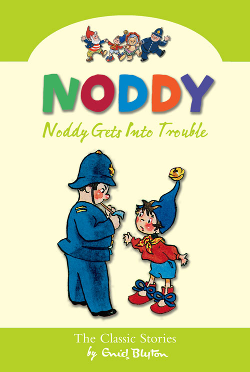 Noddy Classic Collection (8) - Noddy Gets Into Trouble