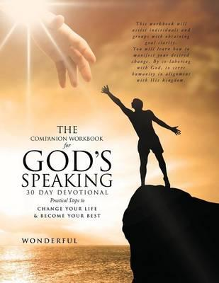 The Companion Workbook for God's Speaking 30 Day Devotional Practical Steps to