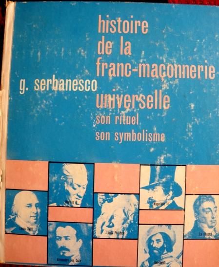 Histoire de la Franc-maçonnerie universelle, Tome 3
