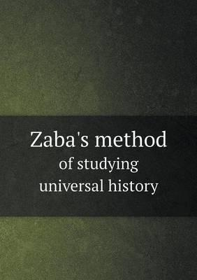 Zaba's Method of Studying Universal History