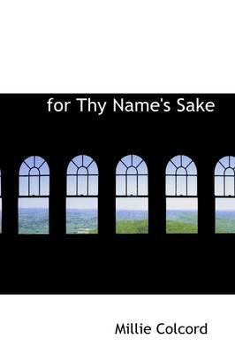 For Thy Name's Sake