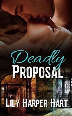 Deadly Proposal