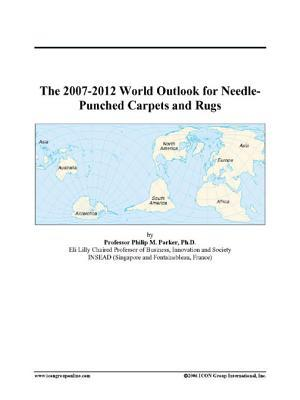 The 2007-2012 World Outlook for Needle-Punched Carpets and Rugs
