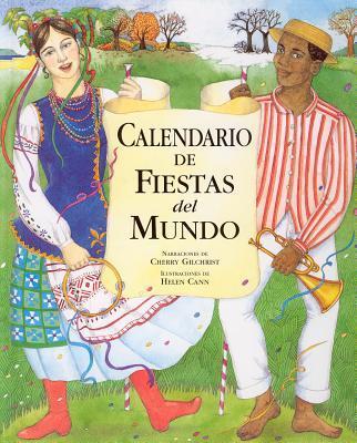 Calendario De Fiestas Del Mundo/ Calendar of Holidays of the World