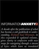 Information Anxiety ...