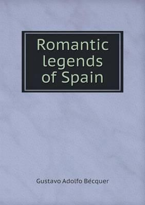 Romantic Legends of Spain