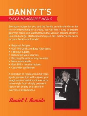Danny T's Easy and Memorable Meals