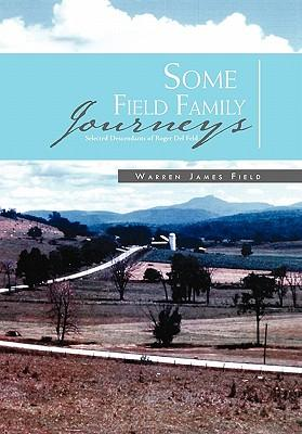Some Field Family Journeys
