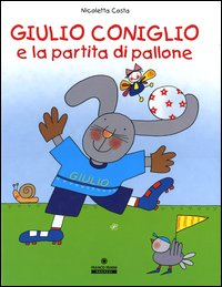 Giulio Coniglio e la partita a pallone