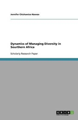 Dynamics of Managing Diversity in Sourthern Africa