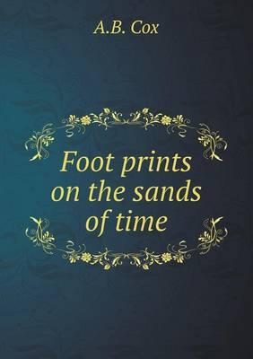 Foot Prints on the Sands of Time