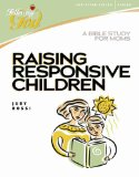 Raising Responsive Children