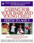Caring for Your Baby and Young Child, Revised Edition