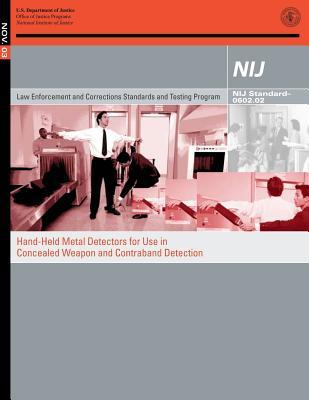Hand-held Metal Detectors for Use in Concealed Weapon and Contraband Detection
