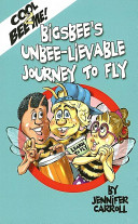 Bigsbee's Unbee-Lievable Journey to Fly