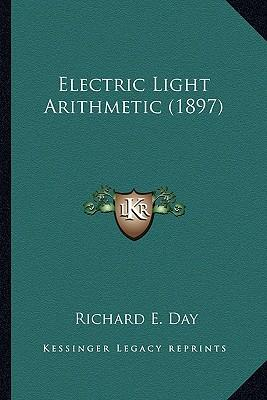 Electric Light Arithmetic (1897)