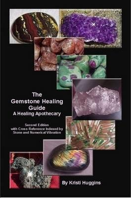 The Gemstone Healing Guide, A Healing Apothecary