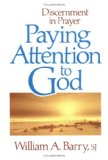 Paying Attention to God