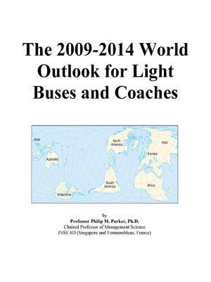 The 2009-2014 World Outlook for Light Buses and Coaches