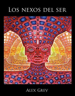 Los nexos del ser / The Nexus of Being