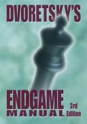 Dvoretsky's Endgame Manual