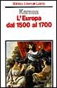 L'Europa dal 1500 al 1700