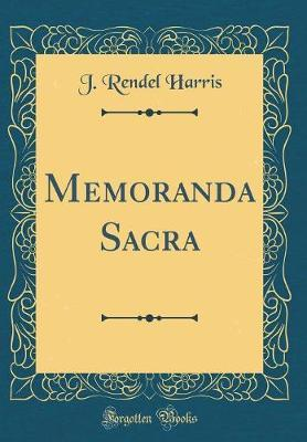 Memoranda Sacra (Classic Reprint)