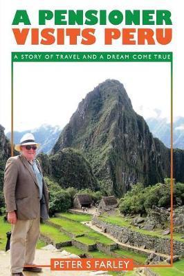 A PENSIONER VISITS PERU