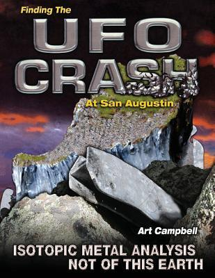 Finding the Ufo Crash at San Augustin