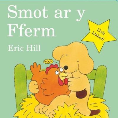 Smot Ar y Fferm (Cyfres Smot)