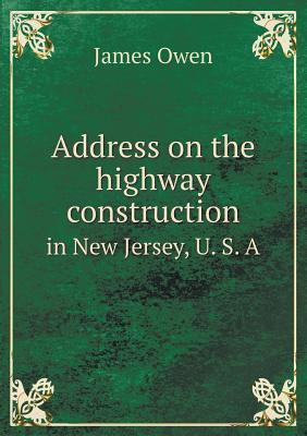 Address on the Highway Construction in New Jersey, U. S. a