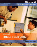 Microsoft Office Excel 2007, Exam 70-602 and Six-Month Office Trial