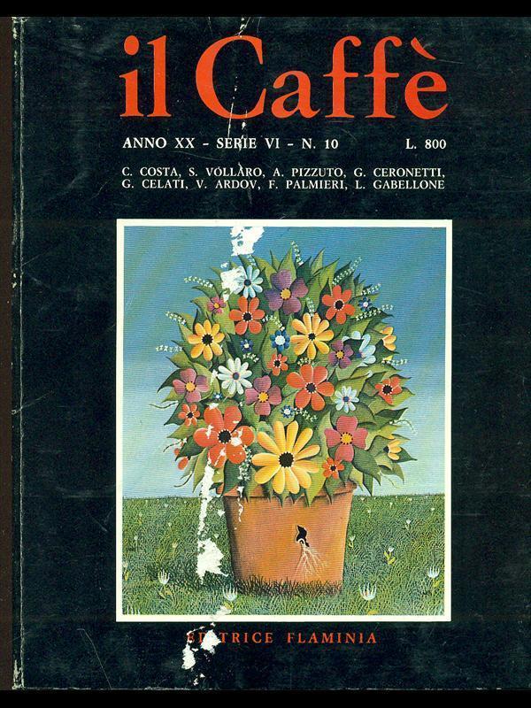 Il Caffè satirico di letteratura e attualità n.10 (1973-74)