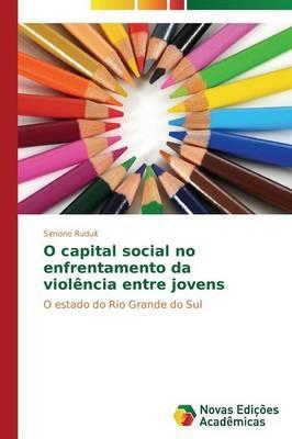 O capital social no enfrentamento da violência entre jovens
