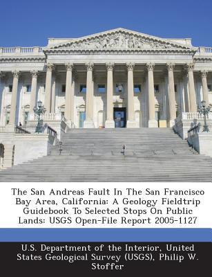 The San Andreas Fault in the San Francisco Bay Area, California