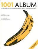 1001 album. I capola...