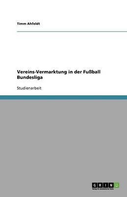Vereins-Vermarktung in der Fußball Bundesliga