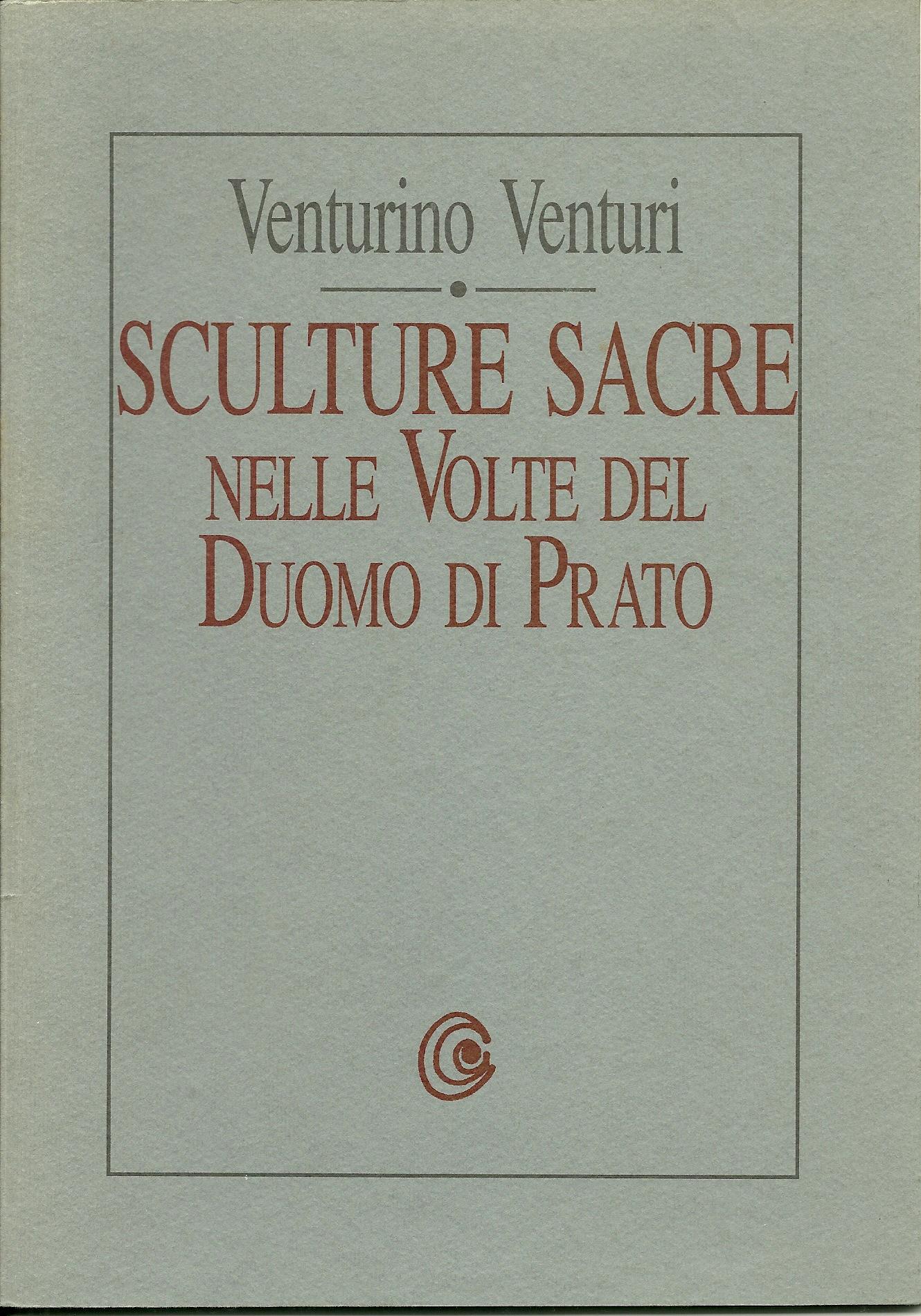 Venturino Venturi: sculture sacre nelle volte del Duomo di Prato