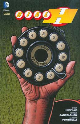 Dial H vol. 2
