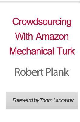 Crowdsourcing With Amazon Mechanical Turk
