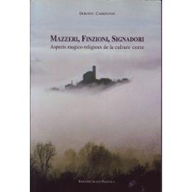 Mazzeri, Finzioni, Signadori