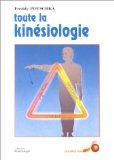 Toute la kinésiologie / Freddy Potschka