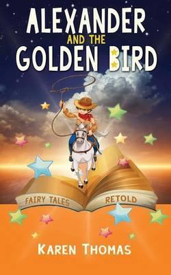 Alexander and the Golden Bird